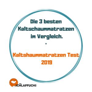 Kaltschaummatratze Test 2019